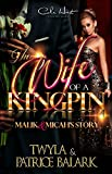 The Wife Of A Kingpin