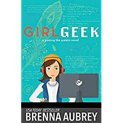 Girl Geek: An Online Romance (Gaming The System)