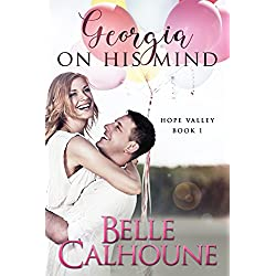 Georgia On His Mind (Hope Valley Book 1)