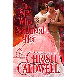 The Spy Who Seduced Her (The Brethren Book 1)