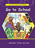 Go to School (MK School and Home Readers)