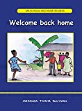 Welcome Back Home (MK School and Home Readers)