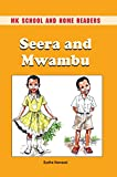 Seera and Mwambu (MK School and Home Readers)