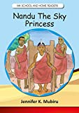 Nandu the Sky Princess (MK School and Home Readers)