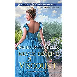 Never Deceive a Viscount (The Infamous Lords Book 2)