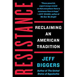 Resistance: Reclaiming an American Tradition