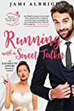 Free eBook - Running with a Sweet Talker