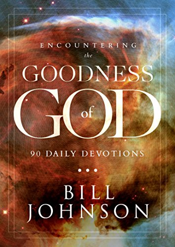 Encountering the Goodness of God