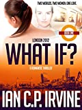 Free eBook - London 2012   What If
