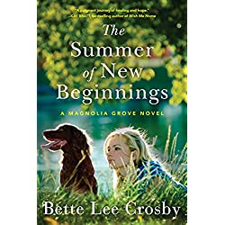 The Summer of New Beginnings: A Magnolia Grove Novel