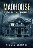 Free eBook - Madhouse