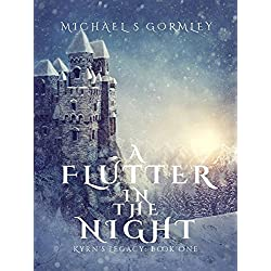 A Flutter In The Night (Kyrn's Legacy Book 1)