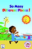 So Many Different Places (Akili and Me Series 1)