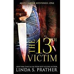 The 13th Victim: Andi Carter Mysteries Book 1