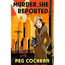 Murder, She Reported (Murder, She Reported Series)