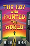 Free eBook - The Boy Who Painted the World