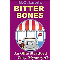 Bitter Bones (An Ollie Stratford Cozy Mystery Book 3)