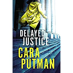 Delayed Justice (Hidden Justice Book 3)