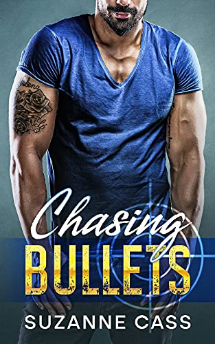 Free eBook - Chasing Bullets
