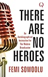 There Are No Heroes: An Autobiographical Instructive for the Modern Broadcaster