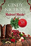 Mistletoe Mistake (River's End Ranch Book 35)