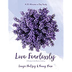 Live Fearlessly: A Study in the Book of Joshua (Fresh Life Series 2)