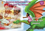 Izi and Larry Attend an Igbo Wedding (Amazing Adventures of Izi and Larry the Dinosaur: Book 2)