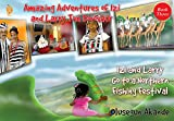 Izi and Larry Go to a Northern Fishing Festival (Amazing Adventures of Izi and Larry the Dinosaur: Book 3)