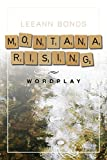 Free eBook - Montana Rising  Wordplay