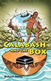 The Calabash and the Box
