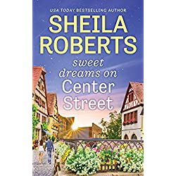 Sweet Dreams on Center Street (Life in Icicle Falls)