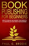 Free eBook - Book Publishing for Beginners