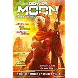 Denver Moon: The Minds of Mars
