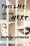 Free eBook - This Life or the Next