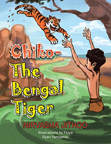Chiko-The Bengal Tiger (English Edition)
