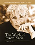 Free eBook - The Work of Byron Katie