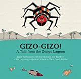 Gizo-Gizo! A Tale from the Zongo Lagoon