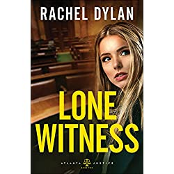 Lone Witness (Atlanta Justice Book #2)
