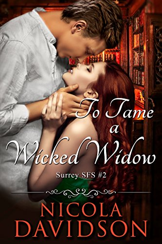 To Tame a Wicked Widow