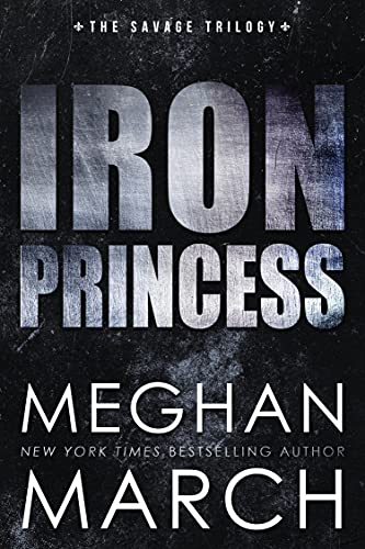 Iron Princess by Meghan March