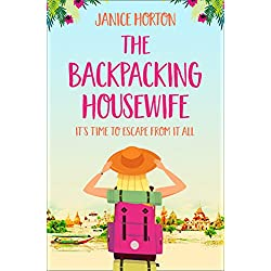 The Backpacking Housewife: Escape around the world with this feel good novel about second chances!