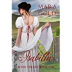Bond Trilogy Book 1:  Isabella