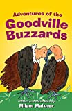 Adventures of the Goodville Buzzards
