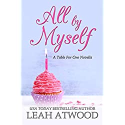 All By Myself: A Table for One Romance
