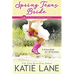Spring Texas Bride (The Brides of Bliss Texas Book 1)