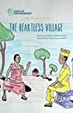 The Heartless Village (1001 Stories)
