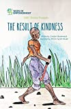 The Result of Kindness (1001 Stories)