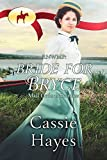 RNWMP: Bride for Bryce (Mail Order Mounties Book 23)