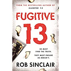 Fugitive 13: The explosive 2019 thriller that will have you gripped