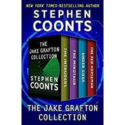The Jake Grafton Collection: The Intruders, The Minotaur, Under Siege, and The Red Horseman
